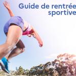 Guide de rentrée sportive du Ministère chargé des Sports suite au Covid-19